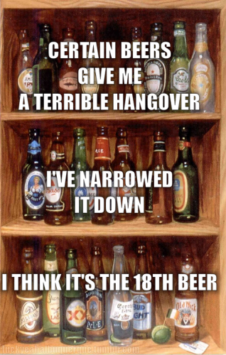 certain beers give me a terrible hangover 318x500 certain beers give me a terrible hangover