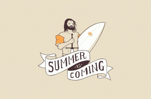 Summer is Coming 500x326 Summer is Coming