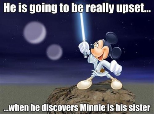 he is going to be really upset when he discoverrs Minnie is his sister