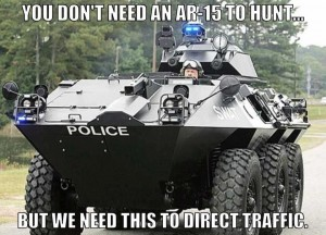 You dont need an AR 15 to hunt but we need this to direct traffic 300x216 You dont need an AR 15 to hunt, but we need this to direct traffic