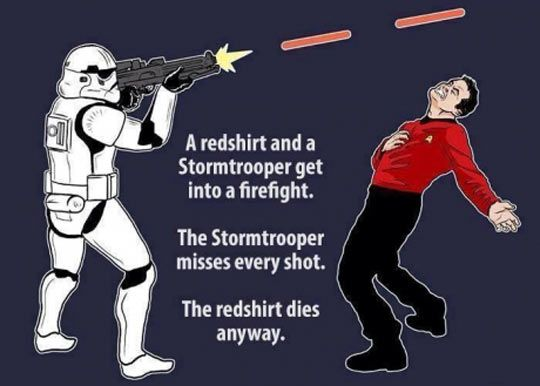 a redshirt and a stormtrooper get into a fight a redshirt and a stormtrooper get into a fight