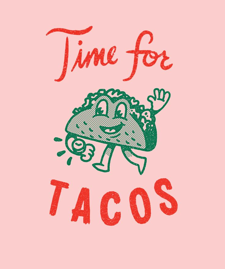 Time for Tacos